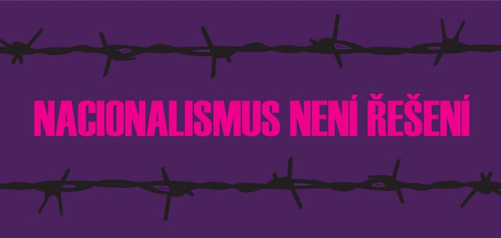Nacionalismus není řešení 2